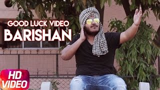 Good Luck | Barishan | Rico Music | The Boss | Releasing On 22 April | Speed Records