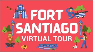 Fort Santiago | Virtual Tour
