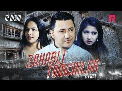 Zaharli Tomchilar (o'zbek Serial)   Захарли томчилар (узбек сериал) 72-qism