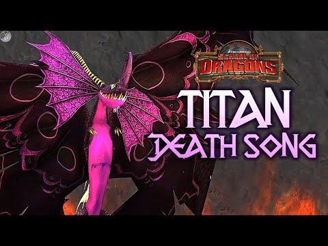 TITAN DEATH SONG! School of Dragons