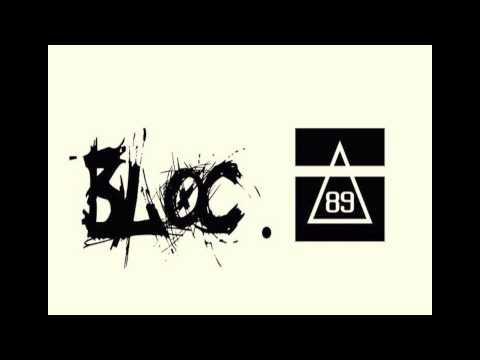 bloc.89 - THE BEGINING