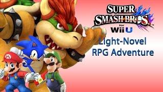 If Super Smash Bros WiiU was a Light-Novel RPG game