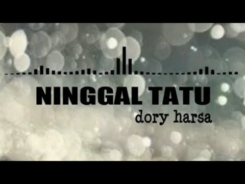 ninggal-tatu---dory-harsa-(-lirik-&-terjemahan-)