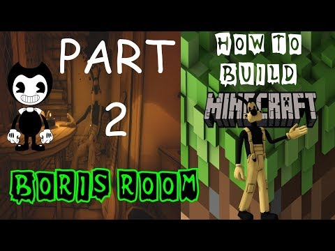 BORIS'S SAFE ROOM PART 2 BUILDING BENDY CHAPTER 3 IN MINECRAFT ANY PLATFORM