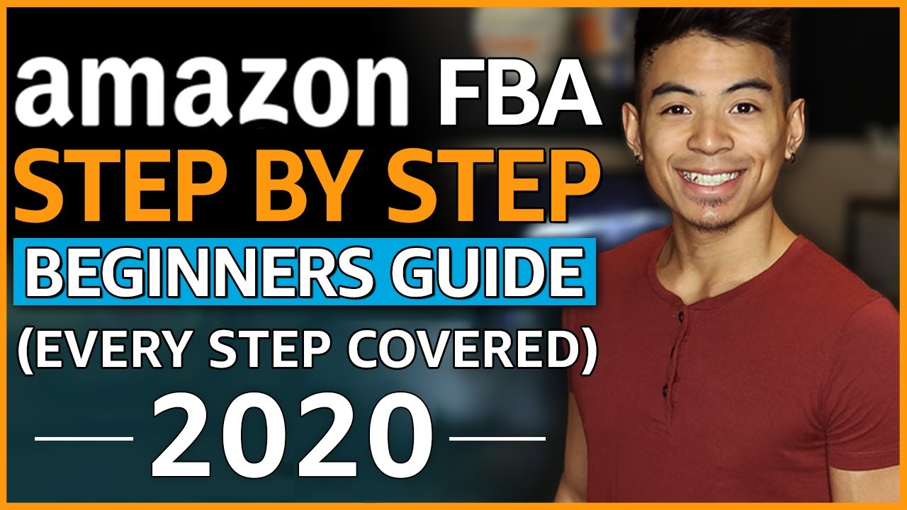 How To Sell On Amazon FBA For Beginners   EASY Step-By-Step Tutorial [2020]