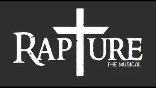 """He Brought Us Together"" RAPTURE The Musical"