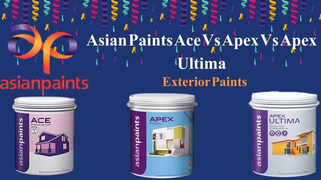 Asian Exterior Paints Ace Vs Apex Vs Ultima Emulsion Paints Colourdrive Home Painting Services Youtube