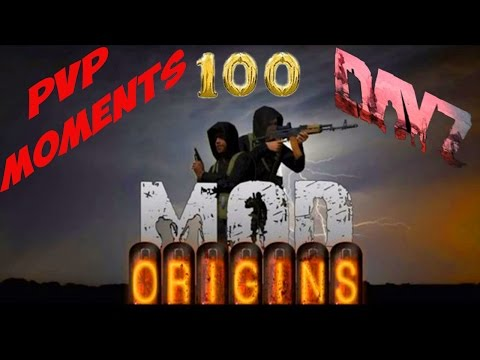 Dayz Origins | PVP MOMENTS #100