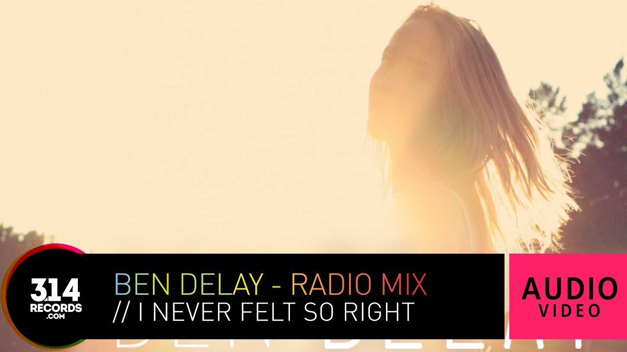 I never felt so right radio mix скачать