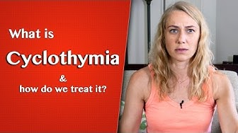 What is Cyclothymia?