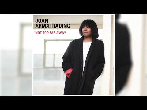 Joan Armatrading - No More Pain (Official Audio)