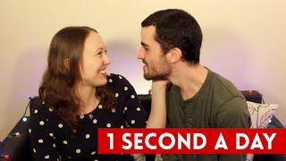 1 Second A Day (With Marriage Proposal)