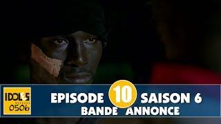 IDOLES - saison 6 - épisode 10 : la bande annonce