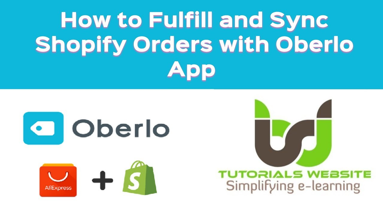 How to Fulfill and Sync Shopify Orders with Oberlo App | Oberlo  Dropshipping Method