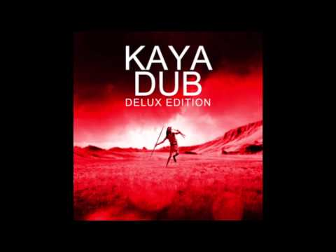Kaya Dub Deluxe Edition (Full Album)