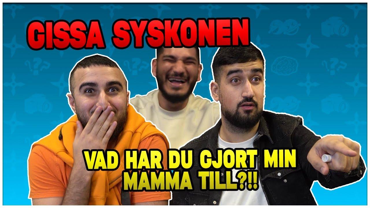 Download VAD HAR DU GJORT MIN MAMMA TILL?!! *GISSA SYSKONEN*