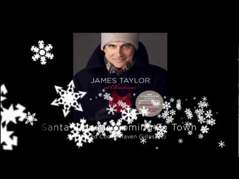 Santa Claus Is Coming To Town - James Taylor at Christmas