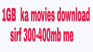 How to download movies in 300 mb  kam mb me movies download kare