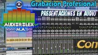 PRESENTACION EN AUDIO DEMO AUDIOROLEX M.A  NEALTICAN PUEBLA