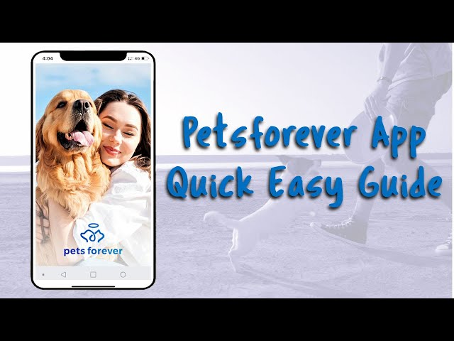 PetsForever app welcome video