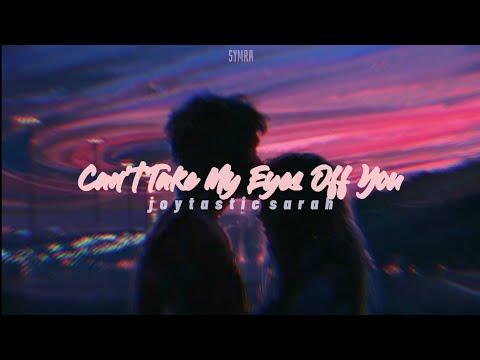can't take my eyes off you - joytastic sarah (lofi cover) | aesthetic lyrics