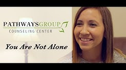 Pathways Group Counseling Center - You Are Not Alone