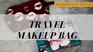 What's in my makeup travel bag - Thanksgiving - Cruelty Free