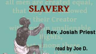 Bible Defence of Slavery by Josiah PRIEST read by JoeD Part 2/3 | Full Audio Book