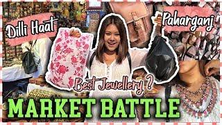 DILLI HAAT Vs PAHARGANJ: BEST Junk Jewellery? MARKET SHOPPING BATTLE | ThatQuirkyMIss