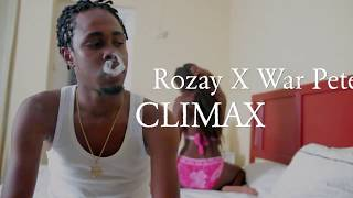 Rozay & War Pete - Climax (Official Music Video) ||Dutty Tallics Records||