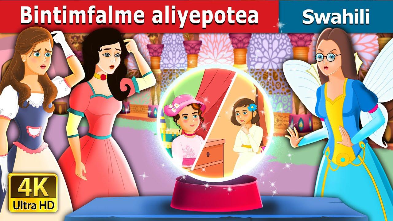 Download Bintimfalme aliyepotea | The lost princess | Swahili Fairy Tales