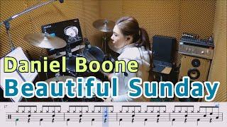Beautiful Sunday - Daniel Boone [질주드럼/악보영상] 박미라
