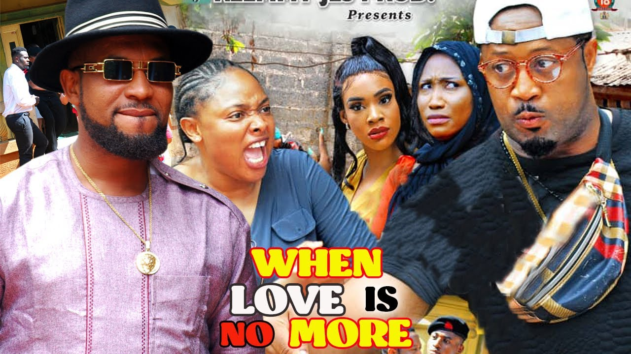 Download WHEN LOVE IS NO MORE (NEW HIT MOVIE) - MIKE EZURONYE 2021 LATEST NIGERIAN MOVIE