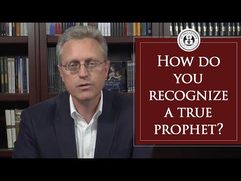 How Do You Recognize a True Prophet?