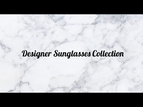 Designer Sunglasses Collection