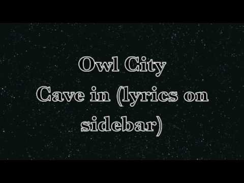 Owl City- Cave in (lyrics)