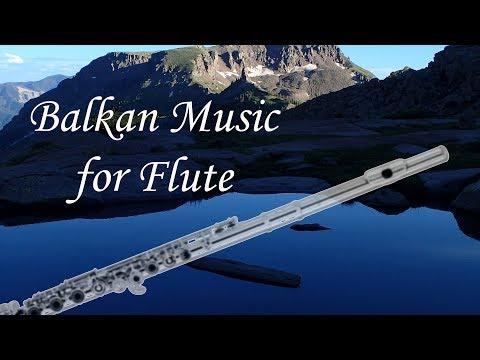 Balkan Music for Flute