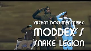 VRChat Documentaries | Moddex and the Snake Legion