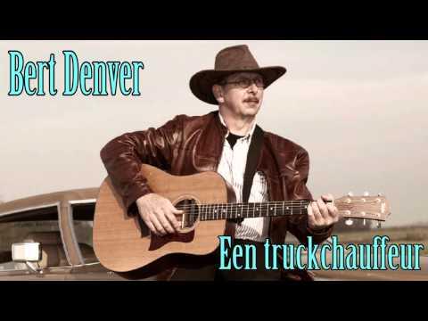 Bert Denver - Een truckchauffeur