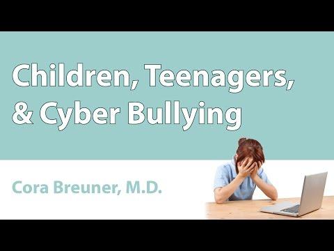 Children, Teenagers, & Cyber Bullying
