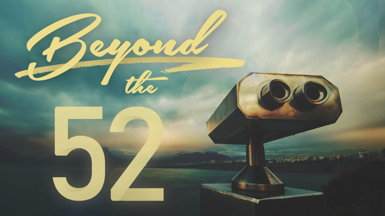 Beyond the 52 - The Call