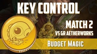 Budget Magic: UB Key Control vs GR Aetherworks (Match 2)