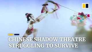 Ancient Chinese art of shadow puppet theatre struggling to survive in the modern era