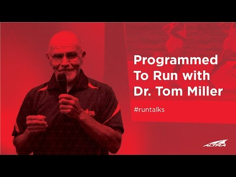 Programmed To Run with Dr. Tom Miller | Altra Run Talks Episode 2