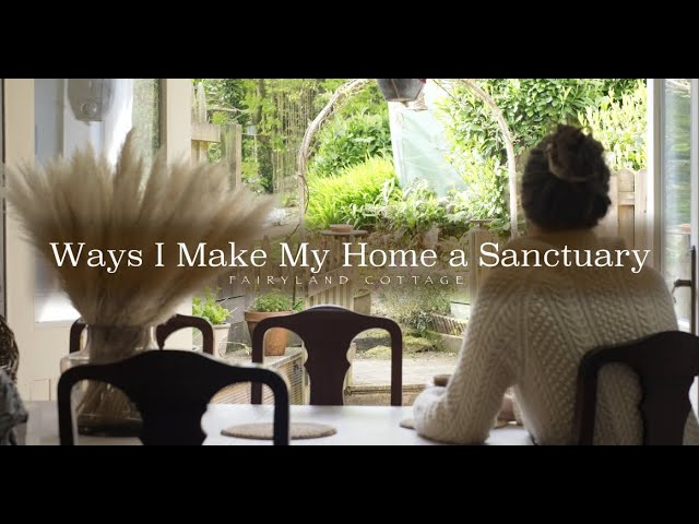 Ways I Make My Home a Sanctuary