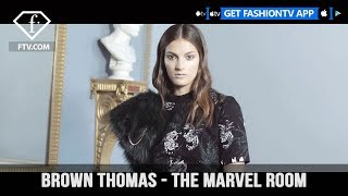 Brown Thomas The Marvel Room Made for a Beautifully Elegant Woman | FashionTV | FTV