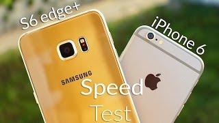 Samsung Galaxy S6 Edge Plus vs iPhone 6 Speed Test 4K