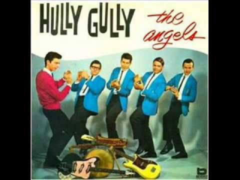 The Angels - The Hully Gully
