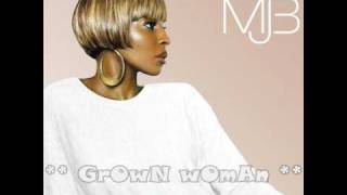 Grown Woman By Mary J Blige