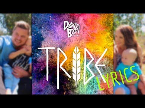 TRIBE By DAILyBUMPS | LyRICS | FyREDEVyL
